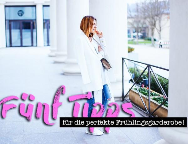 5 Tipps für die perfekte Frühlingsgarderobe, Fashion Blog, Frühling Trends, Spring Trends, Frühling im Kleiderschrank, Shopping Tipps, Fashion Blog, whoismocca.com