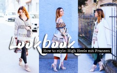 How to style, High Heels mit Fransen, Lookbook, How to wear High Heels, Layering Lookbook, Frühlings Lookbook, Frühlings Outfits, Fashion Blogger, whoismocca.com