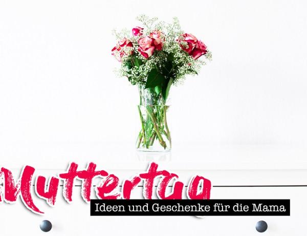 Muttertag, Gift Guide, Geschenk Ideen, DIY, Fashion Blog, Lifestyle Blog, whoismocca.com