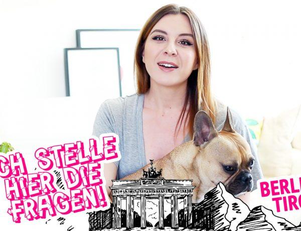 Ich stelle hier die Fragen, TAG, Berlin Tirol, YouTuber Österreich, Tirol Blog, Magazin, whoismocca.com