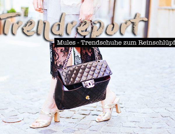 Mules Trendreport, Slipper, Schlappen, Trendschuhe, Frühlings Schuhe, Fashion Magazin, Modeblog, whoismocca.com