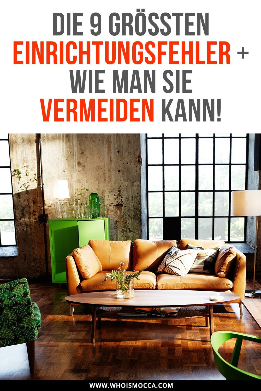 Die 9 größten Einrichtungsfehler + wie man Interior No Gos vermeiden kann, Einrichtung Tipps, Interior Inspiration, Interior Blog, Interior Magazin, www.whoismocca.com