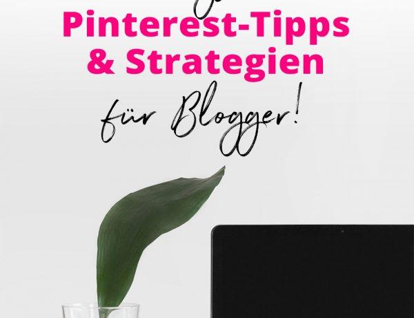 16 wirkungsvolle Tipps und Tricks für Pinterest, Blog Reichweite steigern mit Pinterest, Mehr Blog-Leser, Mehr Blog Traffic, Blogger Tipps und Tricks, Blogger 1x1, Blogger Tutorial, Erfahrungsbericht, www.whoismocca.com