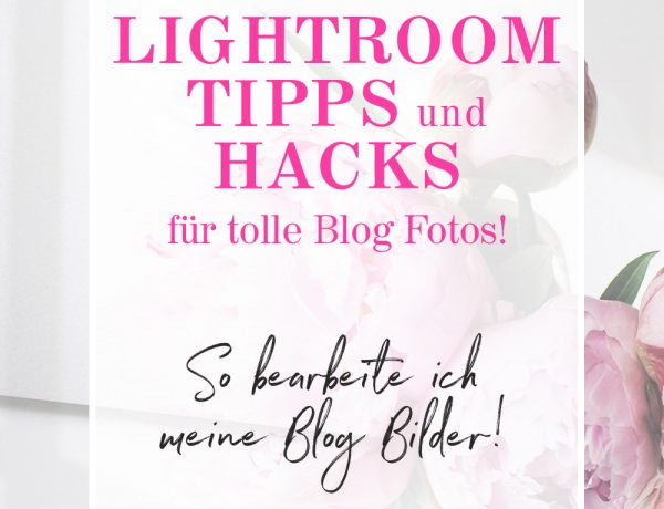 Lightroom Tipps und Hacks, Blogger Fotos mit Lightroom bearbeiten, Blog Bilder VSCO App Filter, VSCO Filter für Lightroom, Blog Filter erstellen, Blog Fotos Stil finden, Blogger Hacks, www.whoismocca.com