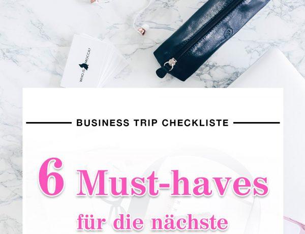 Business Travel Essentials, Packliste für die Geschäftsreise, Business Trip Checkliste, Karriere Blog, Style Blog, Woman at Work, www.whoismocca.com