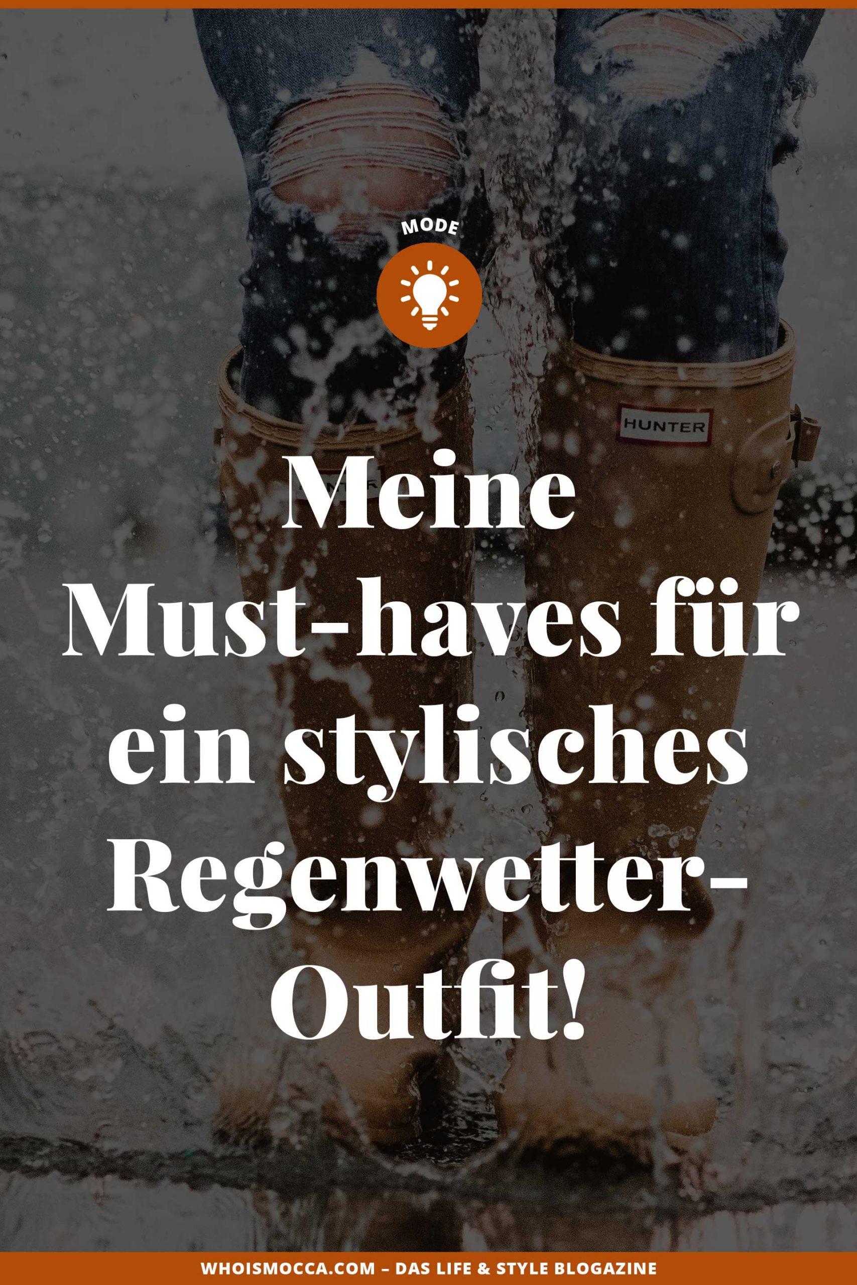 Meine Must-haves für ein stylisches Regenwetter-Outfit gibt's jetzt am Modeblog WHOISMOCCA.COM