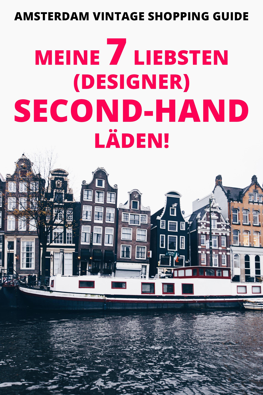 b8e6cc0659f58 Amsterdam Vintage Shopping Guide  Meine 7 liebsten (Designer) Second ...