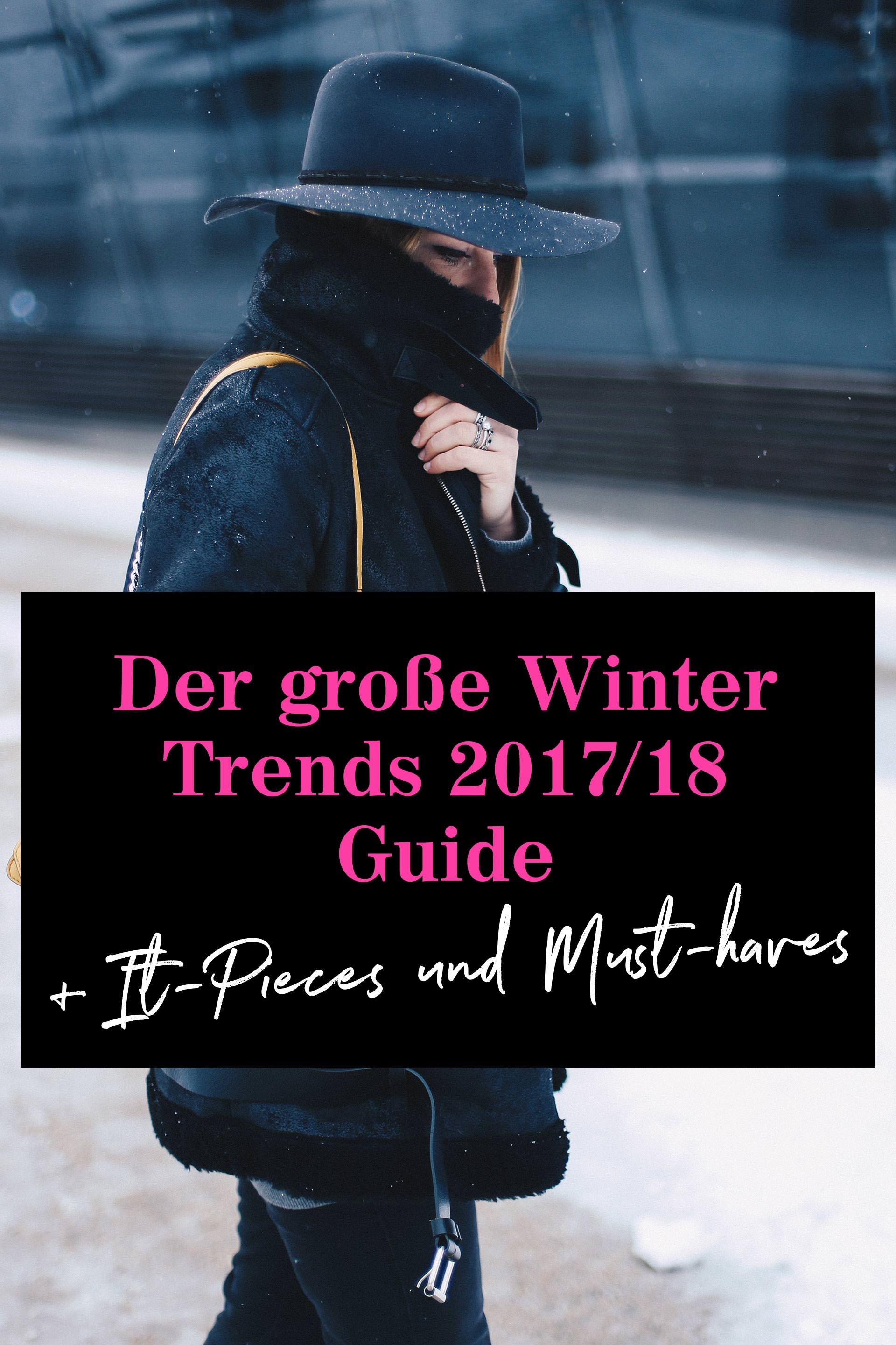 Winter Trends 2017 2018 auf einen Blick, Modetrends im Winter, Must Haves und It Pieces, Fashion Blog, Modeblog, Shopping Guide, www.whoismocca.com