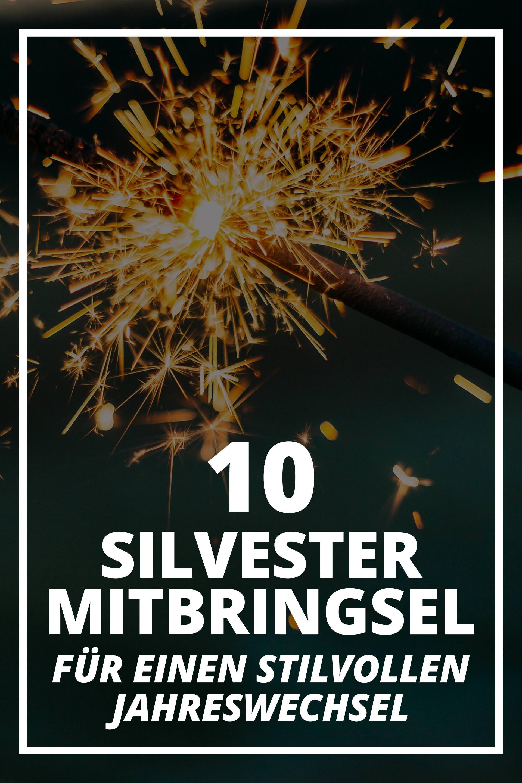 Mitbringsel zu Silvester: 10 coole Ideen für eine geniale Party!