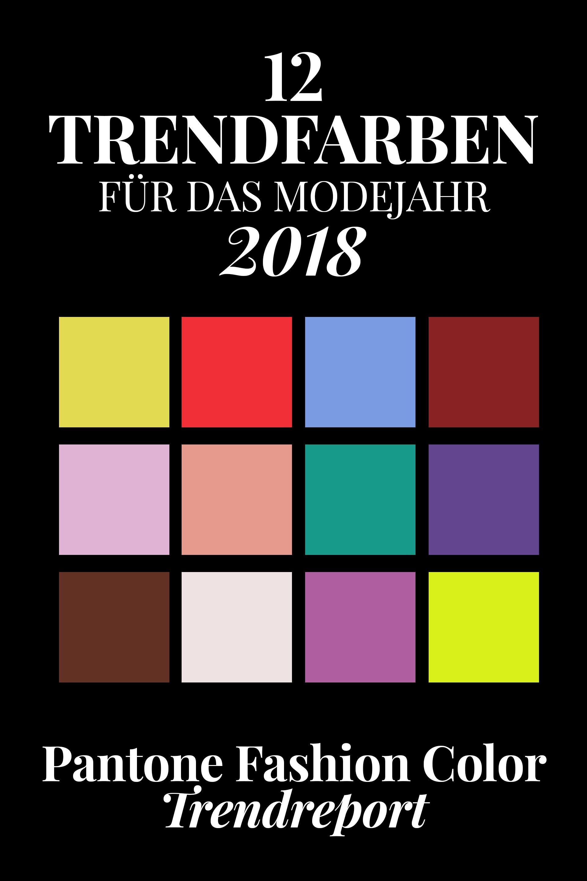 pantone farbtrends 2018 diese 12 trendfarben tragen wir im fr hjahr sommer. Black Bedroom Furniture Sets. Home Design Ideas