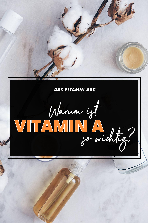 Vitamin A, vitamin abc, vitamin a vorkommen, was kann Vitamin a, vitamin A mangel, was sind Vitamine, warum braucht man vitamine, warum ist Vitamin a wichtig, warum ist Vitamin a wichtig für die augen, Erfahrungsbericht, Pflegeprodukte mit Vitamin A, Anti-Aging mit Retinol und Vitamin A, Beauty Blog, www.whoismocca.com