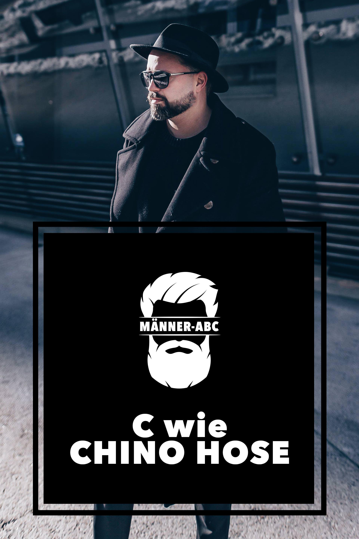 Wie kombiniere ich Chino Hosen, Chinos richtig stylen, Männerblog, Männer ABC, Chino Outfit Ideen und Mode Tipps, Fashion Blog, Modeblog, www.whoismocca.com