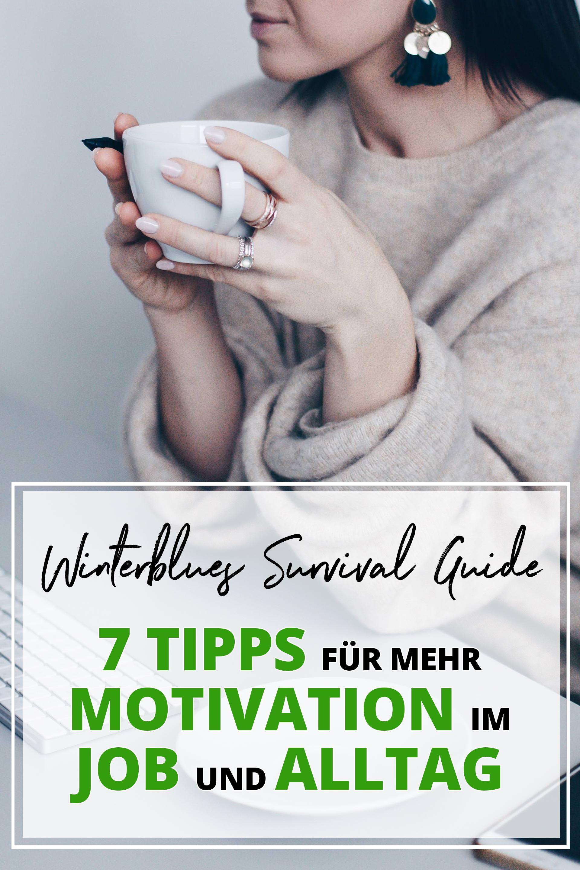 Winterblues Survival Guide, 7 Tipps für mehr Motivation im Job und Alltag, Winterdepression vorbeugen, Fit im Büro, Karriere Ratgeber und Tipps für Frauen, Karriere Blog, www.whoismocca.com