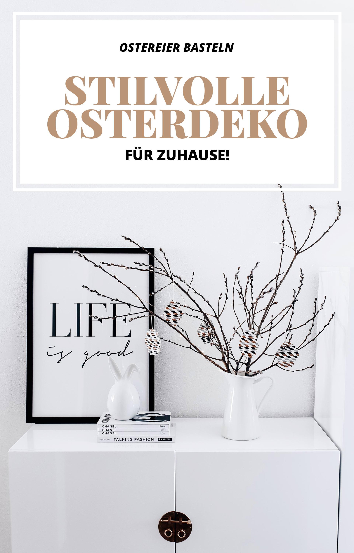 Ostereier Basteln Einfache Und Stilvolle Osterdeko Fur Zuhause