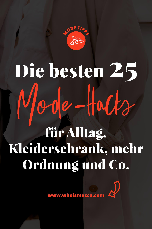 enthält unbeauftragte Werbung, Mode-Life-Hacks, Fashion-Hacks, die besten Life-Hacks für den Alltag, Life-Hacks für mehr Ordnung, Life-Hacks Kleidung, Life-Hacks Klamotten, Life-Hacks Kleiderschrank, Mode-Hacks, Hacks für jeden Tag, Modeblog, Fashion Magazin, www.whoismocca.com #lifehacks #fashion #mode #modetrends