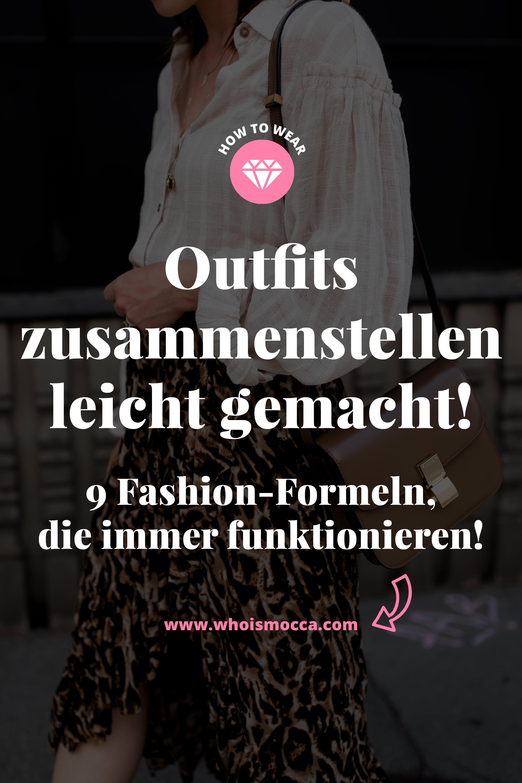 enthält unbeauftragte Werbung, Outfits zusammenstellen leicht gemacht, Fashion Formel, Was ziehe ich morgen an, Wie kleide ich mich richtig, Ideen für Outfits, welcher Stil passt zu mir, Wie kombiniere ich Kleidung am besten, Modestile Übersicht, eigenen Modestil finde, Fashion Blog, www.whoismocca.com #modestil #fashion #modetrends #outfits #modeblogger