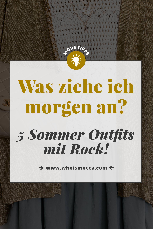 Was ziehe ich morgen an?, 5 Sommer Outfits mit Rock für den Alltag, Mini Rock kombinieren, Midirock stylen, Maxirock Outfit Idee, Sommer Outfits Frauen, Modetrends 2018, Sommermode 2018, Mode Tipps und Styling Trends, Fashion Blogger, Modeblogger, www.whoismocca.com #modetipps #ootd #outfittipps #sommeroutfit #sommertrends #modetrends #modeblogger #casualchic #alltagsoutfit