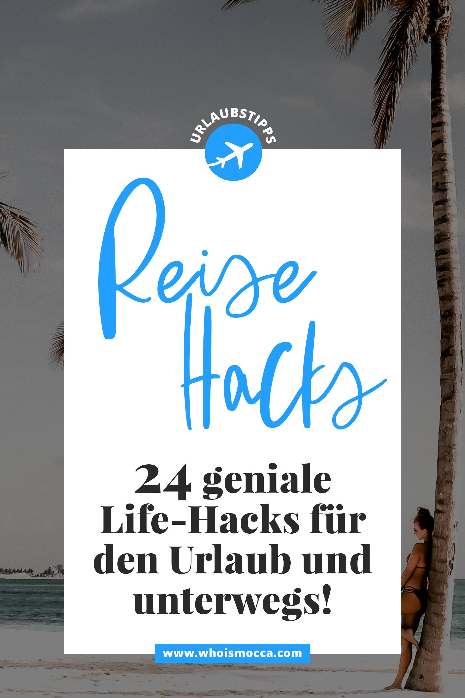 enthält unbeauftragte Werbung. die besten Life-Hacks für den Sommer, Life-Hacks für den Urlaub, Urlaubstipps, Reisetipps, Life-Hacks für unterwegs, wie packe ich meinen Koffer, Trick 17, Urlaubs-Hacks, Lifestyle Blog, www.whoismocca.com #lifehacks #reisetipps #urlaubstipps #holiday #vacation #guide #hacks