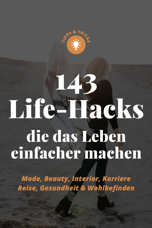 enthält unbeauftragte Werbung, die besten Life-Hacks der Welt die das Leben einfacher und leichter machen, Mode Life-Hacks, Beauty Life-Hacks, Life-Hacks für Arbeit und Karriere, Life-Hacks für die Wohnung, Klamotten Life-Hacks, gesunde Life-Hacks, mehr Ordnung, Tipps und Tricks im Alltag, Reisetipps und Life-Hacks für den Urlaub, www.whoismocca.com #lifehacks #tipps #guide #lifestyle #fashion #beauty #karriere