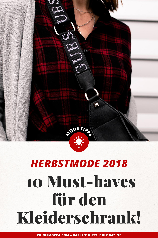 enthält unbeauftragte Werbung, Mode im Herbst 2018, Modetrends 2018, was ist im Herbst modern, Styling Tipps für den Herbst, Must haves für den Herbst, Trendteile Herbst 2018, Modeblogger, Mode Tipps, www.whoismocca.com #herbstmode #modetrends #styling #fashion #falltrends #modeblog
