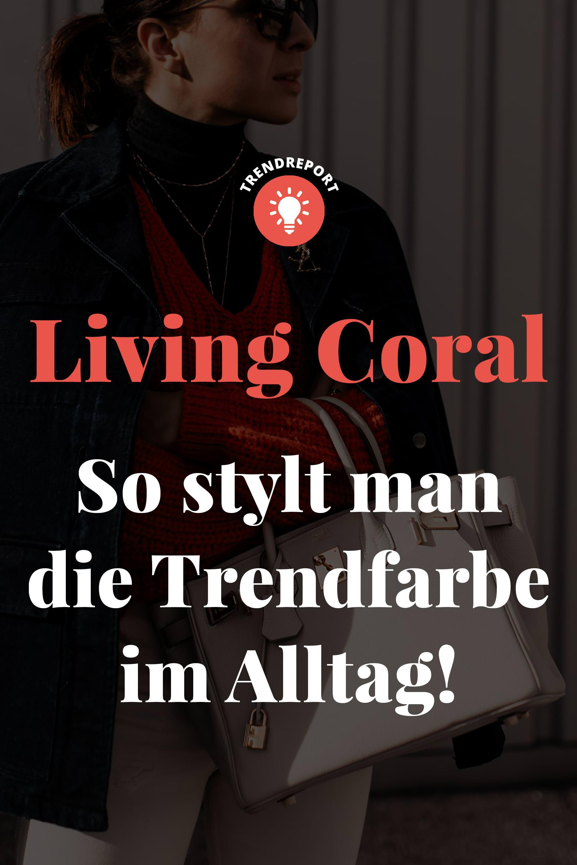 Living Coral Das Ist Die Trendfarbe 2019 Und So Stylt Man Sie