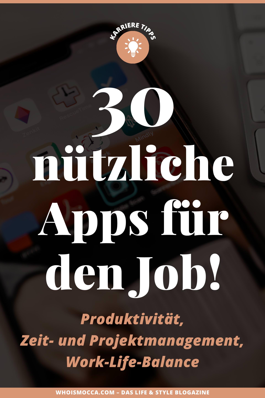 die besten Apps für den Büroalltag // unbeauftragte Werbung //Apps fürs Büro,apps für mehr produktivität,apps für projektmanagement,zeitmanagement app,work life balance app,selbstmanagement arbeitsplatz,Selbstmanagement app,kostenlose apps,praktische apps fürs handy,nützliche apps für unterwegs,nützliche apps für unternehmen,Karriere Blog, www.whoismocca.com #karriere #apps #projektmanagement #zeitmanagement #selbstmanagement #worklifebalance