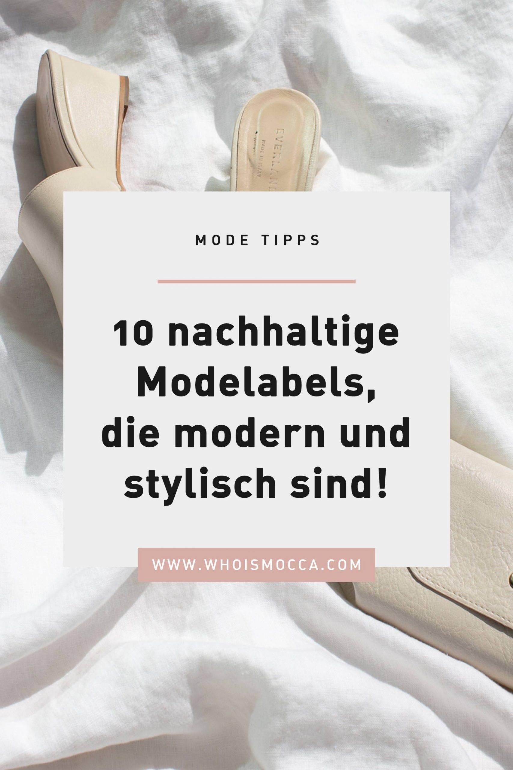 Auf meinem Modeblog zeige ich dir heute 10 nachhaltige Modelabels, die modern, stylisch und leistbar sind. Ich stelle dir 10 trendige Fair Fashion Marken vor, mit denen du eine wunderbare nachhaltige Capsule Wardrobe aufbauen kannst. www.whoismocca.com