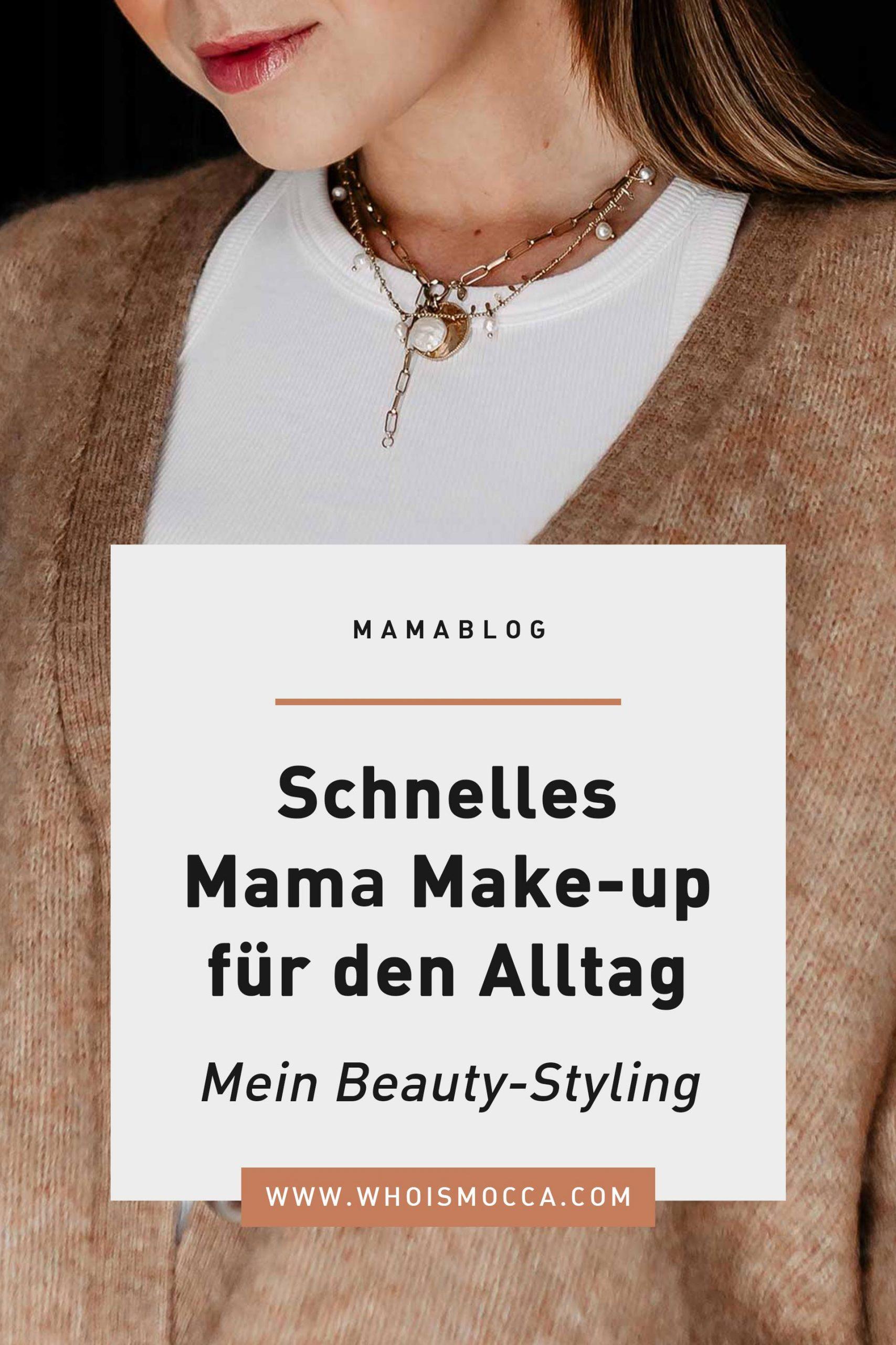 Anzeige. Am Beautyblog zeige ich dir heute mein schnelles Mama Make-up für den Alltag. Das klappt am besten mit tollen Produkten und einer guten Routine. www.whoismocca.com